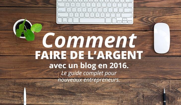 faire de l'argent avec un blog