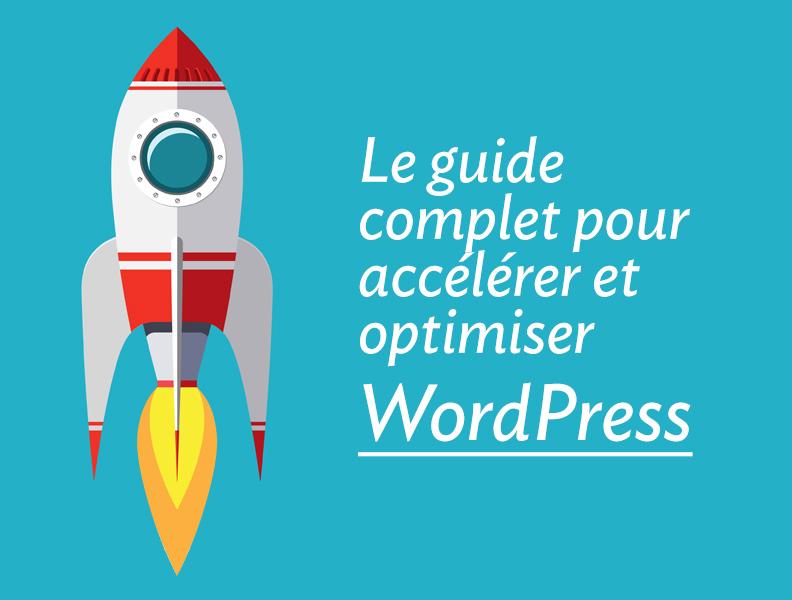 accélérer optimiser WordPress