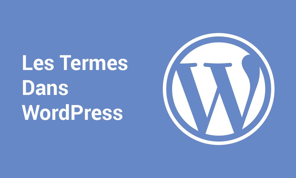 Les Termes dans WordPress
