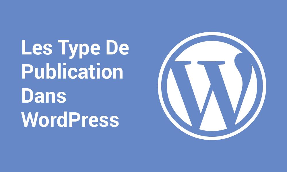 Les types de publication dans WordPress
