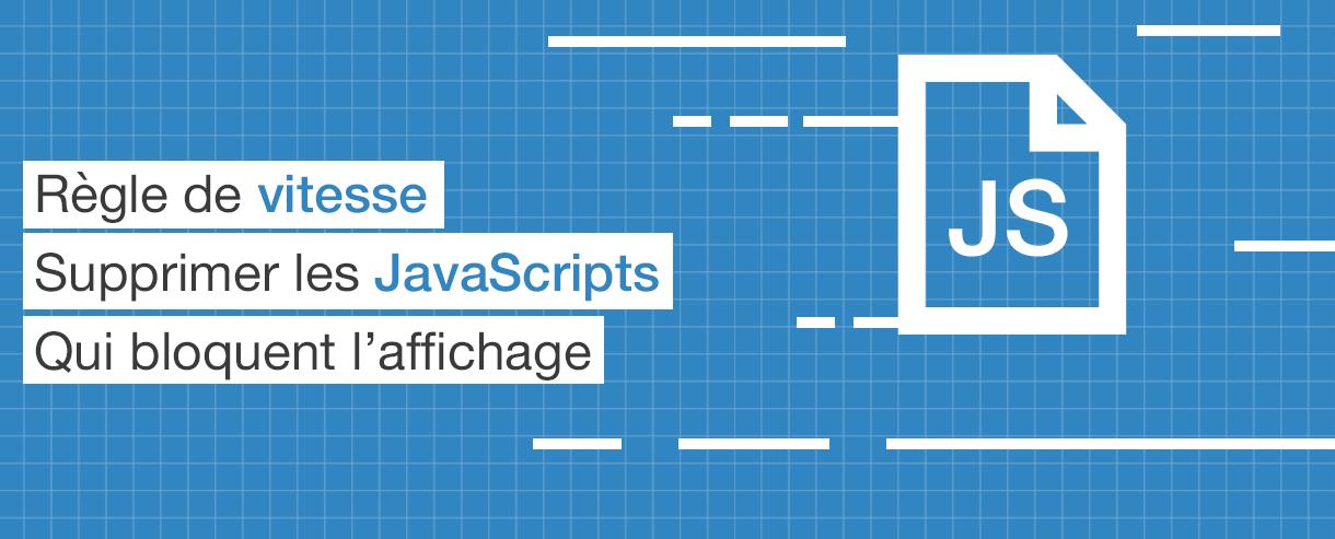 supprimer-fichiers-javascript-bloquent-affichage